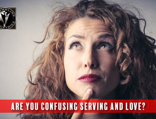 Are You Confusing Serving and Love?