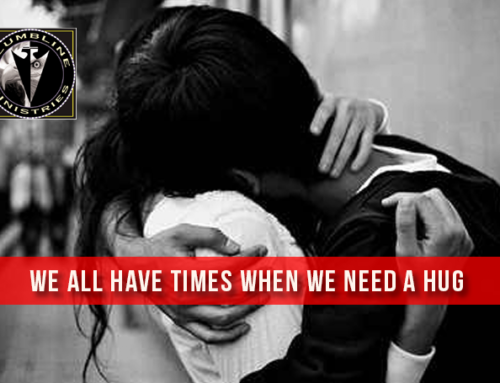 We All Have Times When We Need A Hug