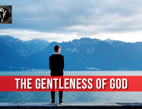 The Gentleness of God