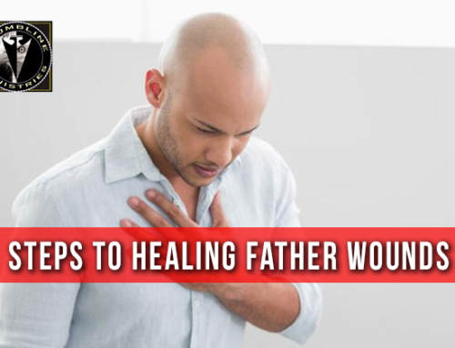 Steps To Healing Father Wounds